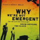 Why We're Not Emergent book by Kevin Deyoung & Ted Kluck religion religious Christian book