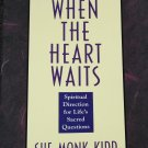 When The Heart Waits book by Sue Monk Kidd