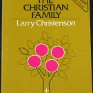 The Christian Family book by Larry Christensen - spiritual paperback religious reading