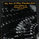 1973 The Art of Play Production - producing theater acting actors hardcover book