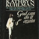 God Can Do It Again paperback book by Kathryn Kuhlman