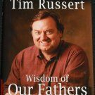Tim Russert Wisdom of Our Fathers hardcover book tv news cable show host