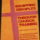 Equipping Disciples Through Church Training - church administrative guide book Roy T. Edgemon