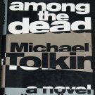 Among the Dead novel - book by Michael Tolkin - fiction hardcover book