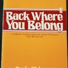 Back Where You Belong - Christian religious book by Craig Skinner