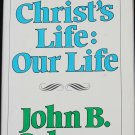 1978 Christ's Life: Our Life book by John B. Coburn religion religious Christian book
