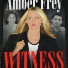 Amber Frey - Witness For the Prosecution of Scott Peterson true crime murder case book