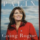 Sarah Palin Going Rogue hardcover book - politics politician republican political  hardcover book