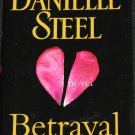 Danielle Steel - Betrayed - novel hardcover book