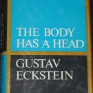 The Body Has a Head - book by Gustav Eckstein hardcover human anatomy explanaition book