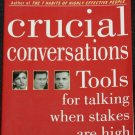 Crucial Conversations Tools for Talking When Stakes are High book Kerry Patterson Joseph Grenny