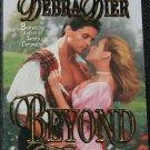 Beyond Forever - romance novel - paperback book by Debra Dier