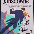Shall We Dance? - romance novel - paperback book by Judith A. Lansdowne