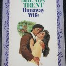 Runaway Wife - romance novel paperback book by Brenda Trent