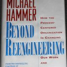 Beyond Reengineering business book by Michael Hammer