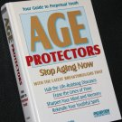 Age Protectors - stay younger aging - health healthier youth - hardcover book