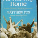Whee! We, Wee All The Way Home book by Mathew Fox