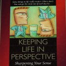 Keeping Life In Perspective - self-help emotional inspiration book by Jim Henry