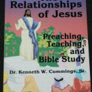 The Relationships of Jesus - religious Christian book by Dr. Kenneth W. Cummings