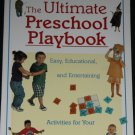 The Ultimate Preschool Playbook - kids activities for children play book by Dorothy Einon