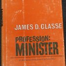 Profession: Minister by James B. Glasse hardcover book religion religious church Christian book