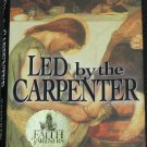 Led By the Carpenter - religious reading - Christian religion book