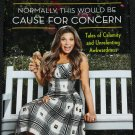 Cause for Concern - Danielle Fishel hardcover book star celebrity tv actress