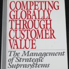 Competing Globally Through Customer Value book Stahll and Bounds hardcover book