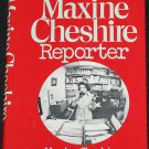 Maxine Cheshire Reporter - book about news reporter