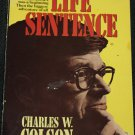 Life Sentence by Charles W. Colson - religious book politics political Christian religion story