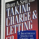 Taking Charge and Letting Go - business book improvement  Bert A. Spector
