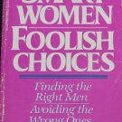 Smart Women Foolish Choices self help relationships book self improvement paperback