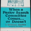 When a Pastor Search Committee Comes...or Doesn't - church pastor ministry - Christian book