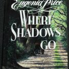 Where Do Shadows Go? love story of old south historical fiction romance - hardcover book