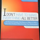 I Don't Have to Make Everything All Better self-help book by Gary & Joy Lundberg