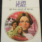 1975 Till The End of Time - vintage romance paperback book  by Lilian Peake
