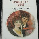 1978 The Cruel Flame - vintage romance paperback book by Charlotte Lamb