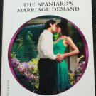 The Spaniard's Marriage Demand - romance paperback book by Maggie Cox