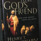 Born to Be God's Friend - Christian book religion spiritual hardcover Henry T. Blackaby religious