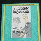 Substitute Ingredients - substitute teacher instruction book - instructional book for teaching