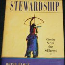 Stewardship - business Choosing Service Over Self-Interest hardcover by Peter Block