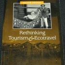 Rethinking Tourism & Ecotravel by Deborah McLaren