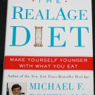 The Real Age Diet Make Yourself Younger With What You Eat book by Michael F. Roizen