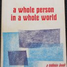 A Whole Person In a Whole World book Christian by Harvey Pottoff religion religious reading