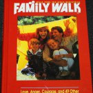 Family Walk Love Anger Courage Weekly Readings Family Devotions book Christian religious