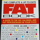 The Fat Book Guide to the Fat, Calories and Fat Percentages In Your Food