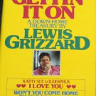 Getting On It by Lewis Grizzard humor commentary hardcover book