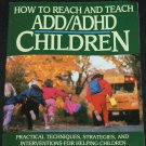 How to Reach and Teach Children With ADHD book by Sandra F. Rief kids attention disorder