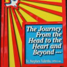 The Journey From the Head to the Heart and Beyond paperback religion Christian book softcover