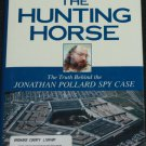 The Hunting Horse novel by hardcover book by Elliot Goldenberg